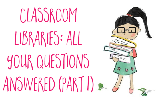 All about classroom libraries