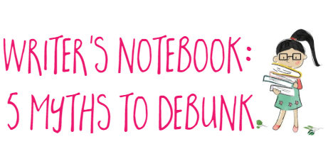 Writer's Notebooks 5 myths to debunk image