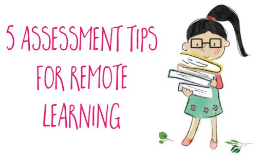 assessment tips for remote learning