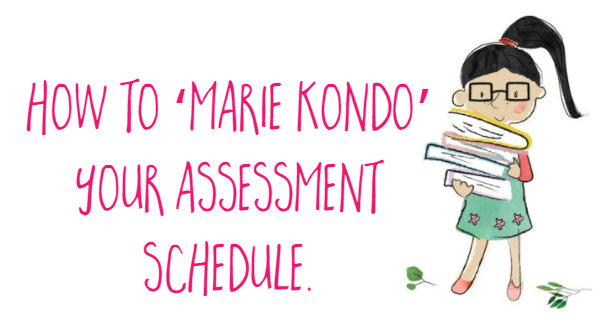How to Marie Kondo your literacy assessment schedule