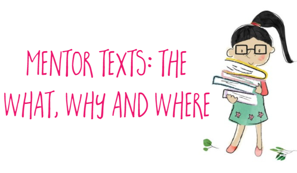 What are mentor texts?